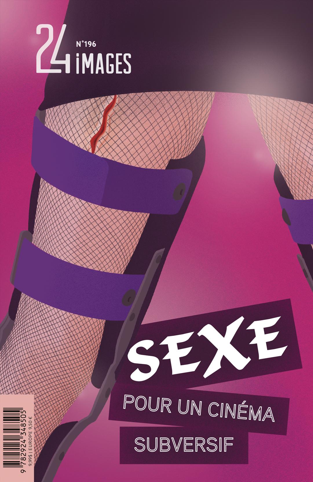 Sexe - Pour un cinéma subversif - N°196 de la revue 24 images